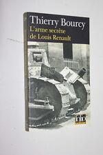 L'arme secrète de Louis Renault - Thierry Bourcy  - Folio Policier 528