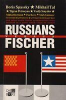Chess Book: D.Plisetsky, S.Voronkov. Russians versus Fischer. 1994