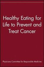 Healthy Eating for Life to Prevent and Treat Cancer-ExLibrary