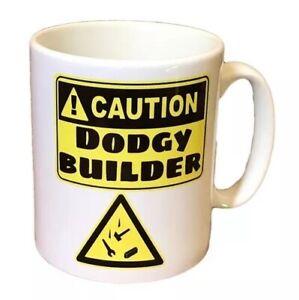 Funny Builders Mug. Caution Dodgy Builder. Funny Mugs for a Builder At Christmas