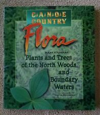 Canoe Country Flora Plants Trees of the North Woods and Boundary Waters VG+