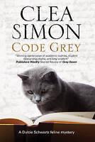Simon, Clea, Code Grey (A Dulcie Schwartz Cat Mystery), Very Good Book