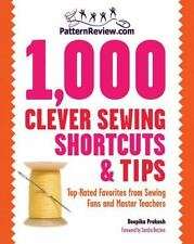PatternReview.com 1,000 Clever Sewing Shortcuts and Tips: Top-