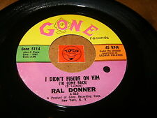 RAL DONNER - I DIDN'T FIGURE ON HIM - PLEASE DON'T GO - ROCK POPCORN