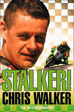 Stalker! Chris Walker: The Autobiography, By Walker, Chris,in Used but Acceptabl