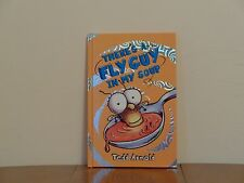 There's a Fly Guy in My Soup by Tedd Arnold (2012, Hardcover)