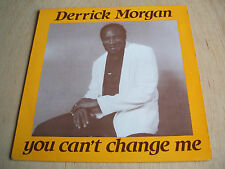 derrick morgan you can't change me jr / three kings label  vinyl lp rocksteady