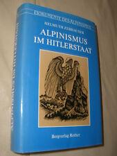 Helmut Zebhauser: Alpinismus im Hitlerstaat (Gebundene Ausgabe)