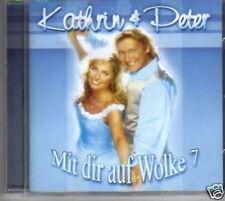 (91R) Kathrin & Peter, Mit Dir auf Wolke 7 - CD