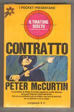 I pocket presentano Peter McCurtin IL TIRATORE SCELTO n. 4 Contratto Longanesi