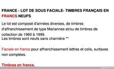 FRANCE - LOT DE SOUS FACIALE - 250 EUROS DE TIMBRES FRANÇAIS EN FRANCS NEUFS