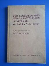 Der Segelflug und Seine Kraftquellen im Luftmeer orig. aus 1935 guter Zustand