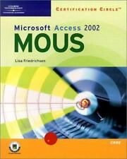 Certification Circle: Microsoft Office Specialist Access 2002 - Core (Illustrate