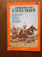 Cowhands And Cattle Trails by Margaret Moran 2004 PB Book HIstory for Students