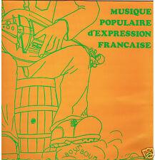 LP FOLK FRANCE MUSIQUE POPULAIRE D'EXPRESSION FRANCAISE