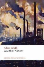 An Inquiry into the Nature and Causes of the Wealth of Nations: A Selected Editi