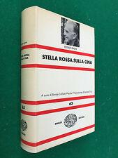 Edgar SNOW - STELLA ROSSA SULLA CINA , Einaudi NUE 63 (1967) Rivoluzione Cinese