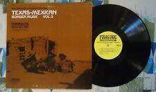 Texas Mexican Border Music Vol 3 VA LP 1929-1936 Corridos Pt 2 VG+/VG++