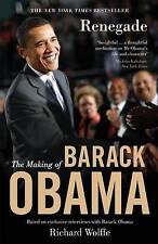 Renegade: The Making of Barack Obama by Richard Wolffe (Hardback, 2009)