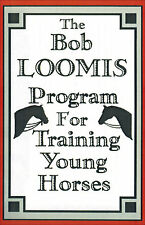 Bob Loomis Training Young Horses DVD BRAND NEW!
