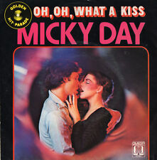 MICKY DAY - OH, OH, WHAT A KISS  Golden Hit-Parade 1966 near mint ! JUKE BOX HIT