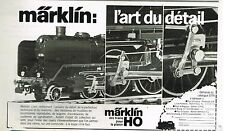 Publicité Advertising 1978 Jeu Jouet Trains Locomotive marklin Ho