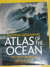 National Geographic Atlas of the Ocean 2001 The Deep Frontier Great Photos See!