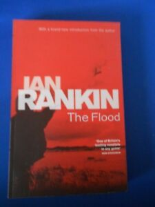 IAN RANKIN: THE FLOOD: FIRST EDITION OF THE 1986 REISSUE:  UNREAD