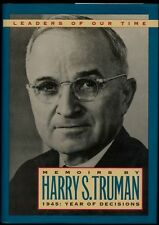 Memoirs by Harry S. Truman: 1945 : Year of Decisio