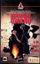 Bersaglio Umano  (1993) VHS CIC Don 'The Dragon' Wilson