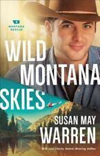 Montana Rescue: Wild Montana Skies : A Novel 1 by Susan May Warren (2016,...
