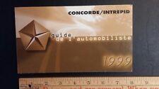 1999 CHRYSLER Concorde/Intrepid - Original Owner's Manual (FR)
