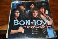 """BON JOVI   I`LL BE THERE FOR YOU    7""""  SINGLE    VERTIGO RECORDS  JOV 5   1988"""