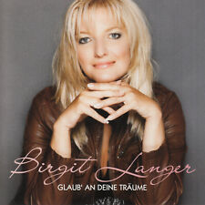 Birgit Langer - Glaub An Deine Träume CD 2010 Schlager