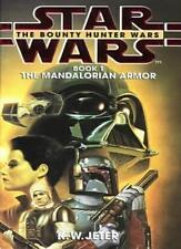 Mandalorian Armor (Star Wars: The Bounty Hunter Wars) By K. W. Jeter