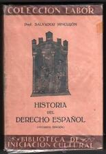 1933 HISTORIA DEL DERECHO ESPAÑOL   SALVADOR MINGUIJON