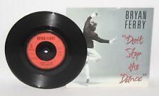 "Bryan Ferry - Don't Stop The Dance - 1985 Vinyl 7"" Single - EG FERRY 2"