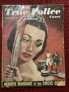 True Police Cases September 1949 Murder Marriage Of The Circus Queen