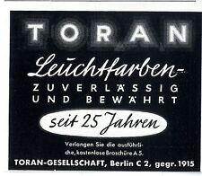 Toran- Gesellschaft Berlin C. Toran- Leuchtfarben Historische Annonce 1940