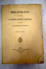 Memorial histórico español: colección de documentos, opúsculos...