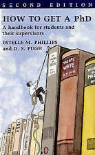Very Good, How to Get a PhD: A Handbook for Students and Their Supervisors, Pugh