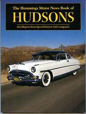 HUDSON:  HEMMINGS MOTOR NEWS BOOK OF HUDSONS, NEW CAR BOOK On Sale $49.95