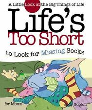 Life's Too Short to Look for Missing Socks: A Little Look at the Big Things of L