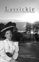 Lassickie: Aberdeenshire A Shetland - Charlotte's Nuevo Horizons Libro en