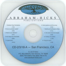 Abraham-Hicks Esther CD 2-3-18-A San Francisco, CA Edited - Workshop - New