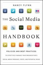 SOCIAL MEDIA HANDBOOK: RULES, POLICIES, AND BEST PRACTICES TO By Nancy Flynn NEW