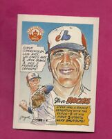 RARE 1992 NABISCO EXPOS STEVE ROGERS TRADITION NRMT-MT CARD (INV# A6023)
