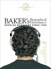 Baker's Biographical Dictionary of Popular Musicians Since 1990