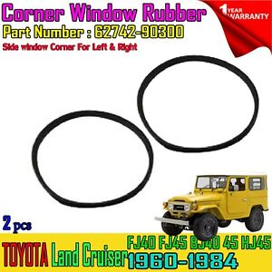 For Toyota Land Cruiser FJ40 BJ40 Side Corner Window Rubber Seal LH-RH #62742