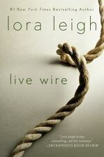 Elite Ops: Live Wire 6 by Lora Leigh (2013, Paperback)